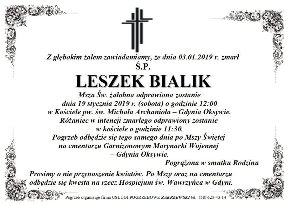 Nie Żyje Leszek Bialik.